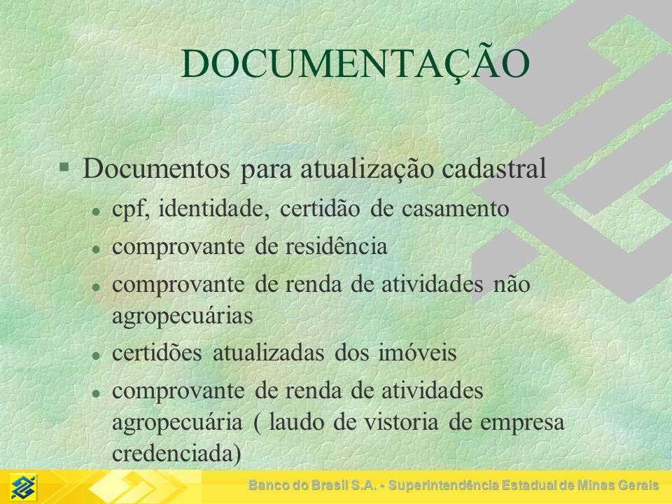 DOCUMENTAÇÃO Documentos para atualização cadastral