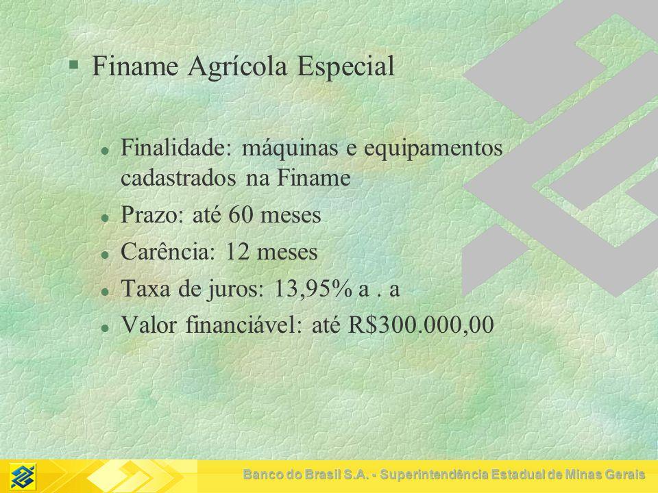 Finame Agrícola Especial