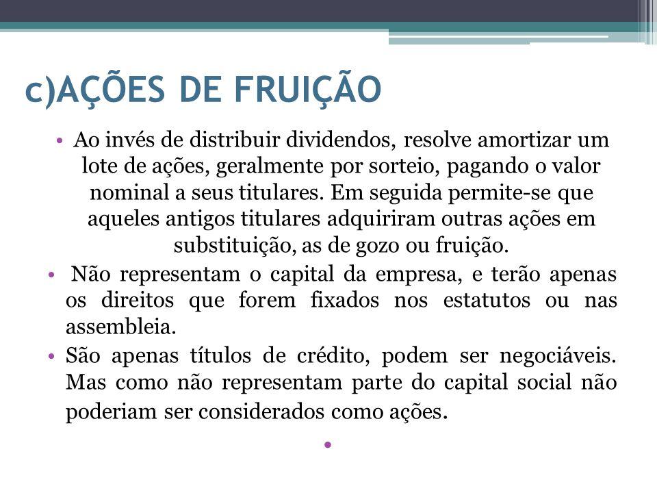 c)AÇÕES DE FRUIÇÃO