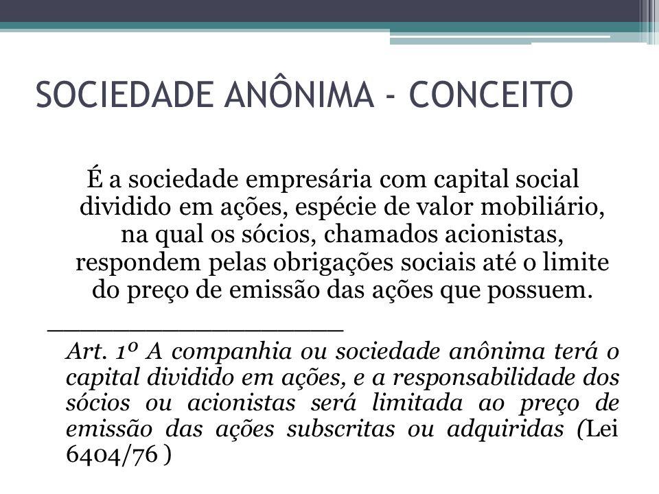 SOCIEDADE ANÔNIMA - CONCEITO