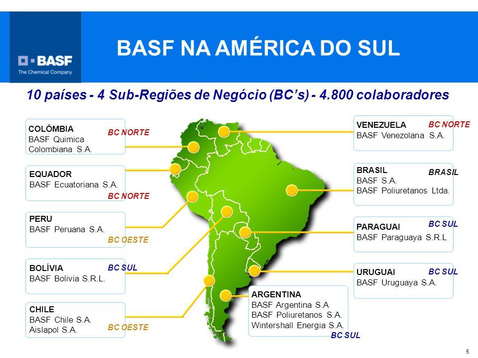 BASF NA AMÉRICA DO SUL 10 países - 4 Sub-Regiões de Negócio (BC's) - 4.800 colaboradores. VENEZUELA.
