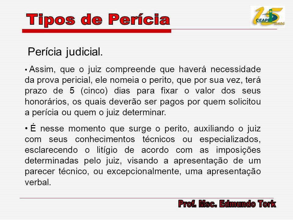 Tipos de Perícia Perícia judicial.