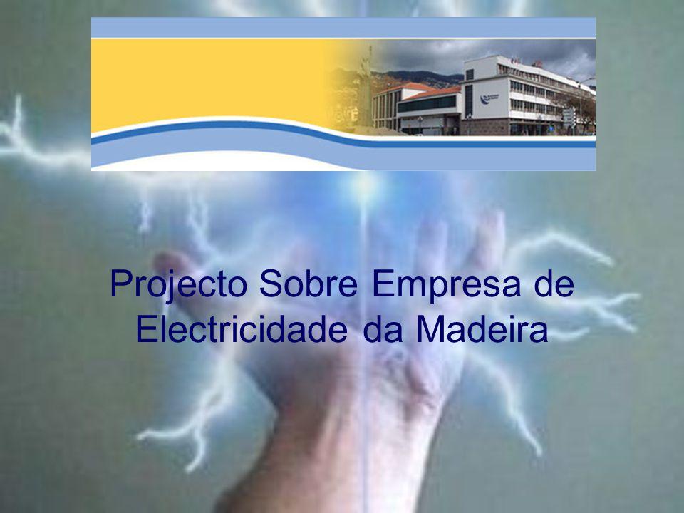 Projecto Sobre Empresa de Electricidade da Madeira