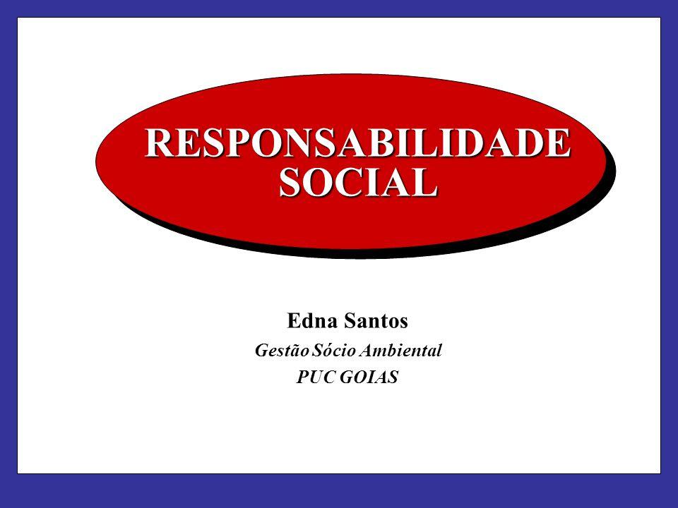 RESPONSABILIDADE SOCIAL Gestão Sócio Ambiental