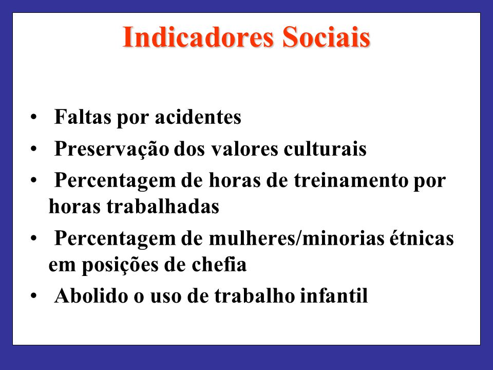 Indicadores Sociais Faltas por acidentes
