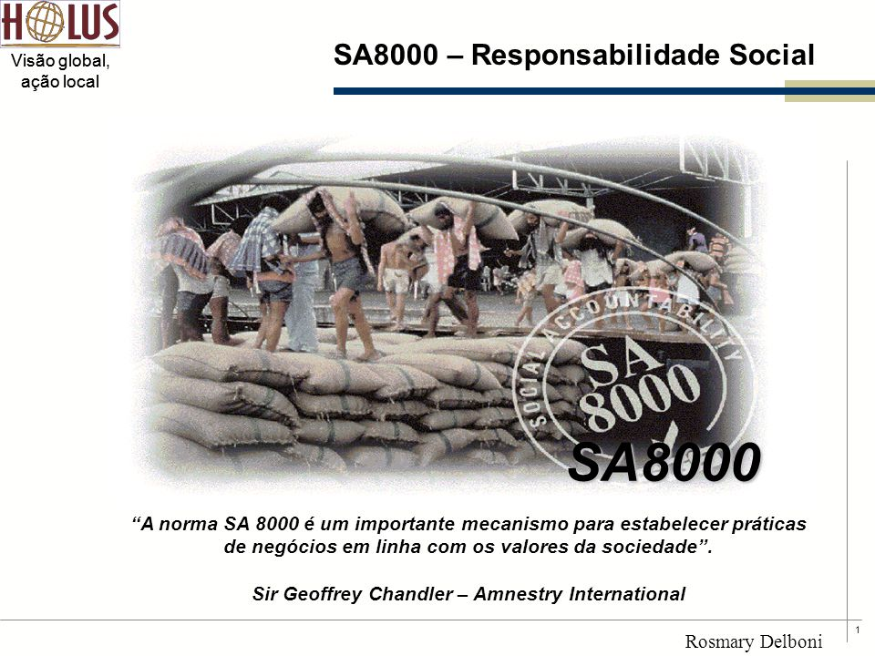 SA8000 SA8000 – Responsabilidade Social