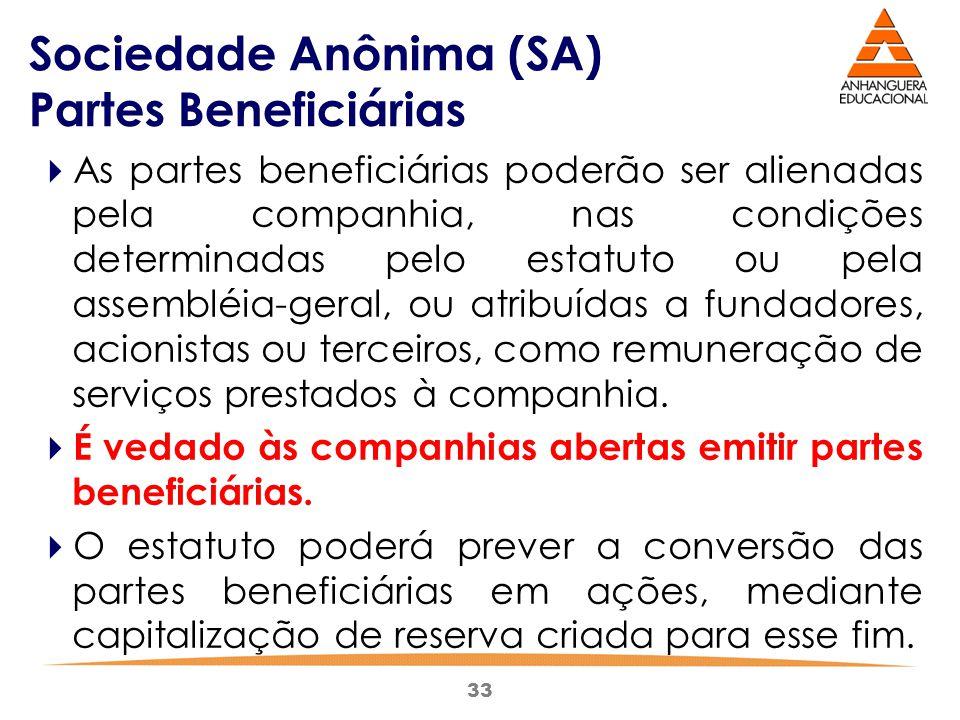Sociedade Anônima (SA) Partes Beneficiárias