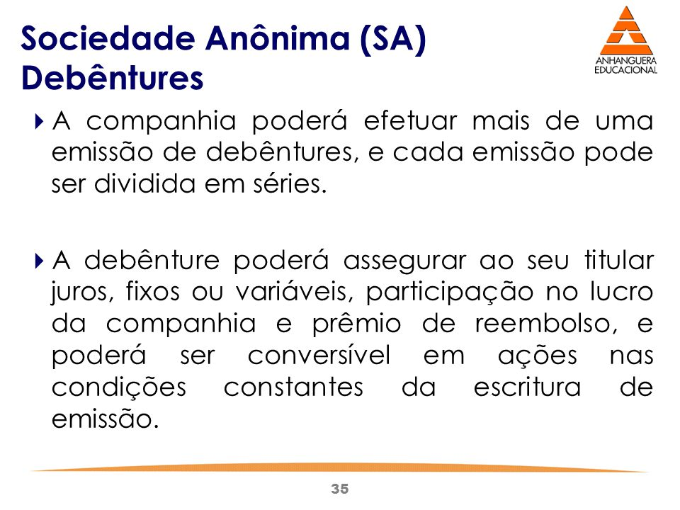 Sociedade Anônima (SA) Debêntures