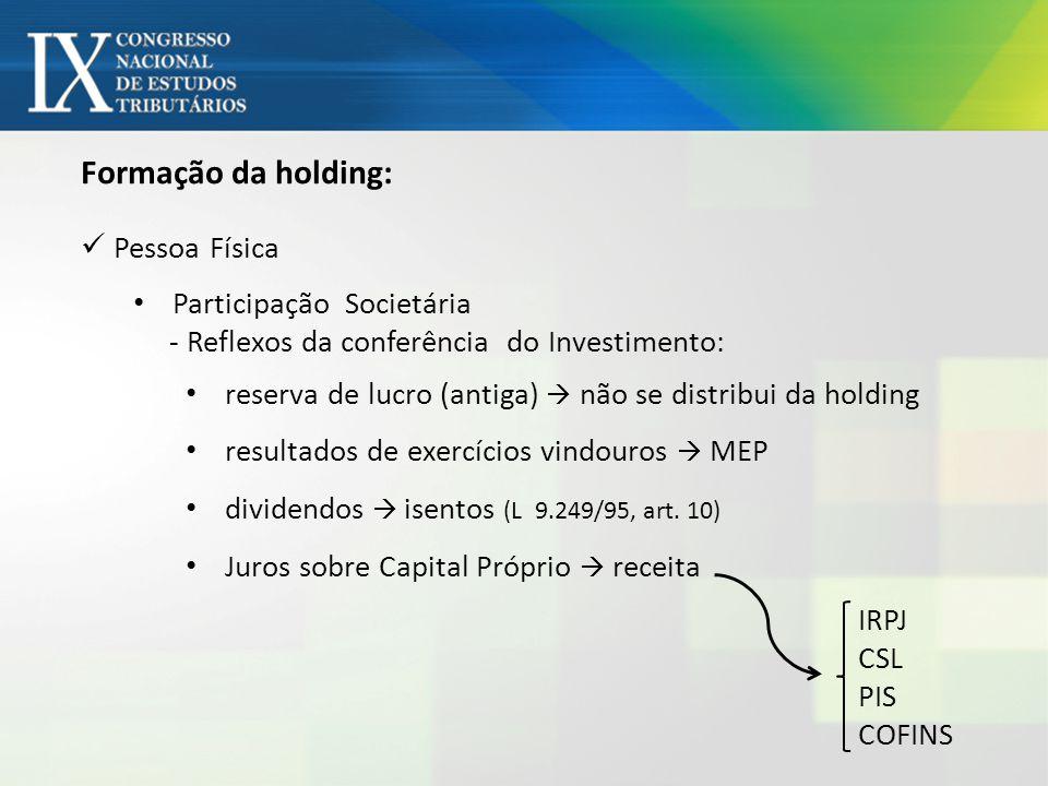 Formação da holding: Pessoa Física Participação Societária