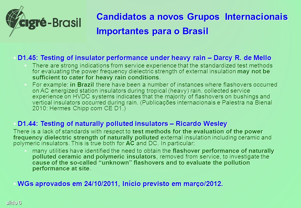 Candidatos a novos Grupos Internacionais Importantes para o Brasil