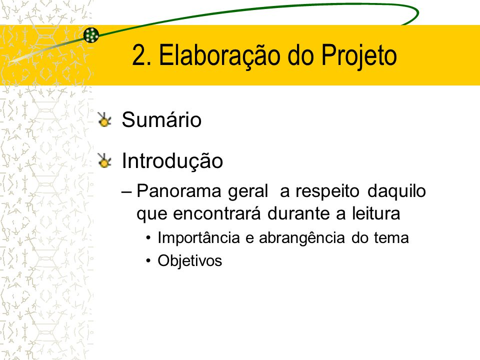 2. Elaboração do Projeto Sumário Introdução