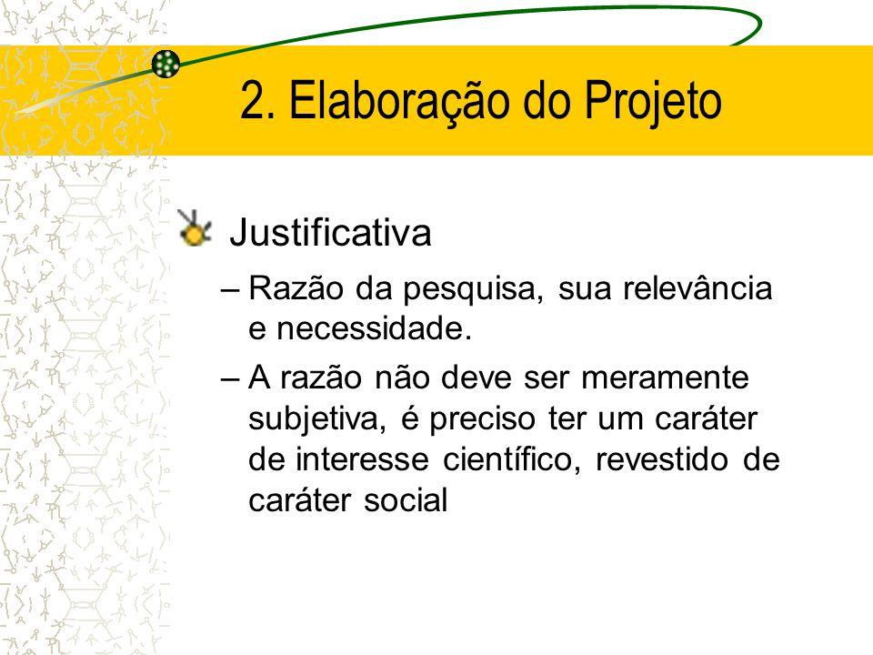 2. Elaboração do Projeto Justificativa