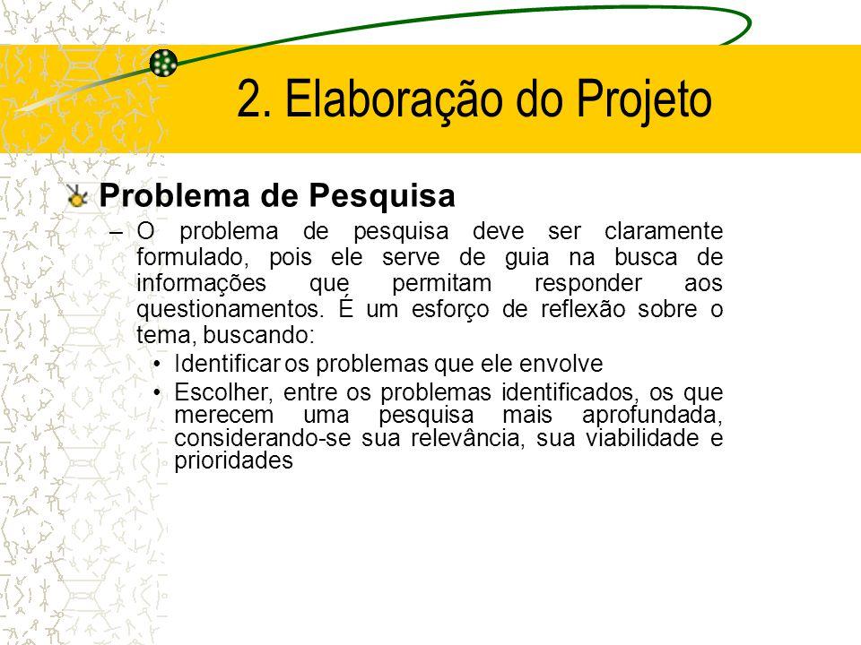 2. Elaboração do Projeto Problema de Pesquisa