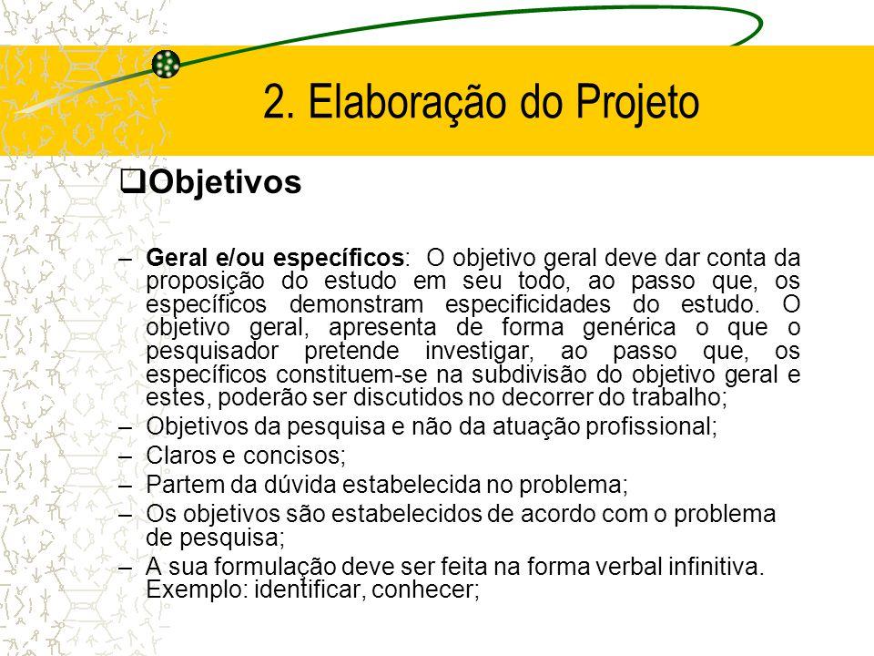 2. Elaboração do Projeto Objetivos