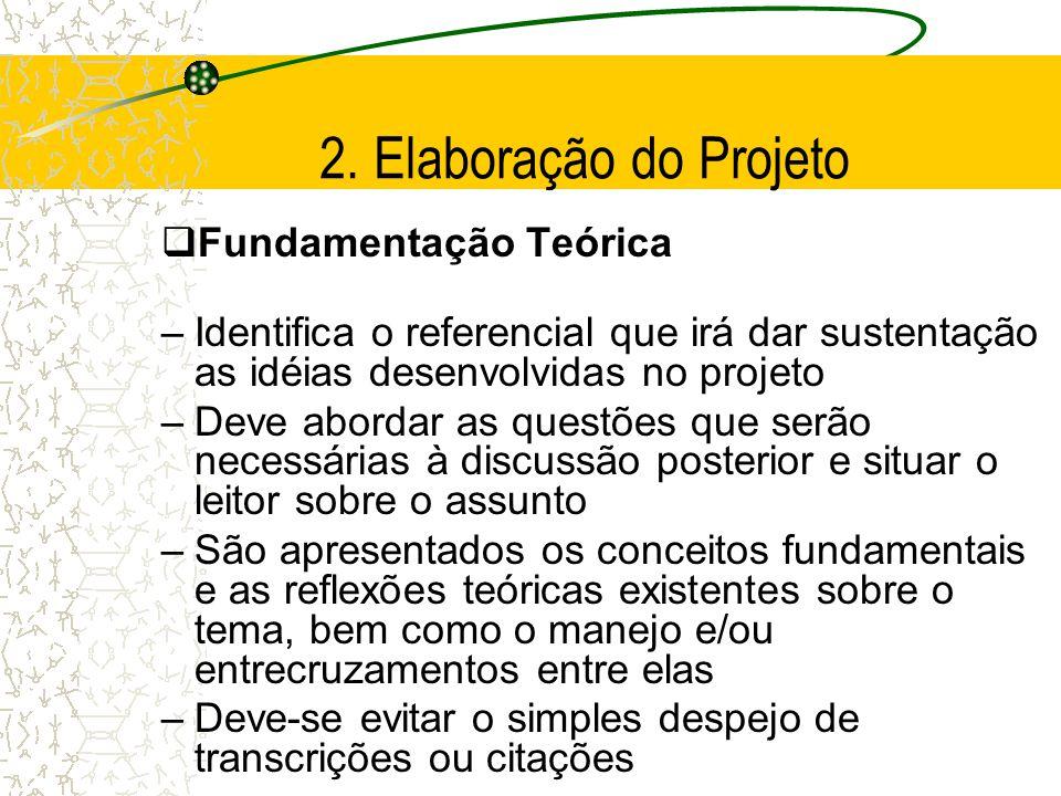 2. Elaboração do Projeto Fundamentação Teórica