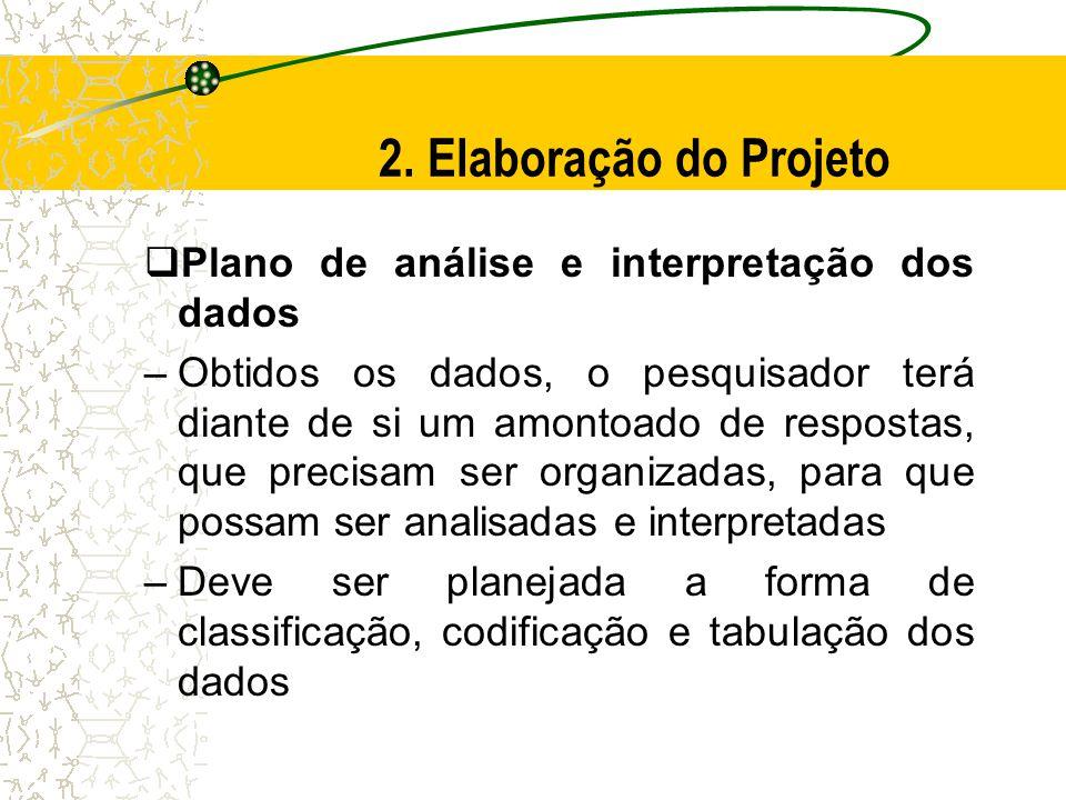 2. Elaboração do Projeto Plano de análise e interpretação dos dados