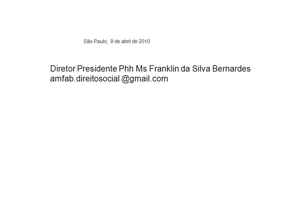 Diretor Presidente Phh Ms Franklin da Silva Bernardes