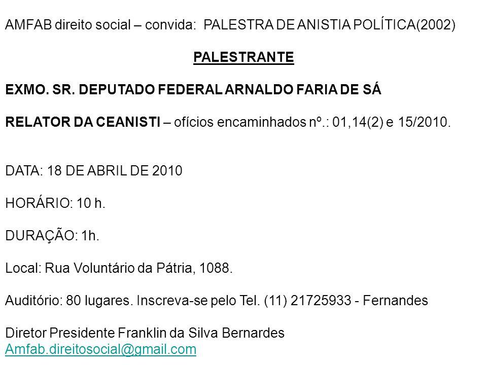 AMFAB direito social – convida: PALESTRA DE ANISTIA POLÍTICA(2002)