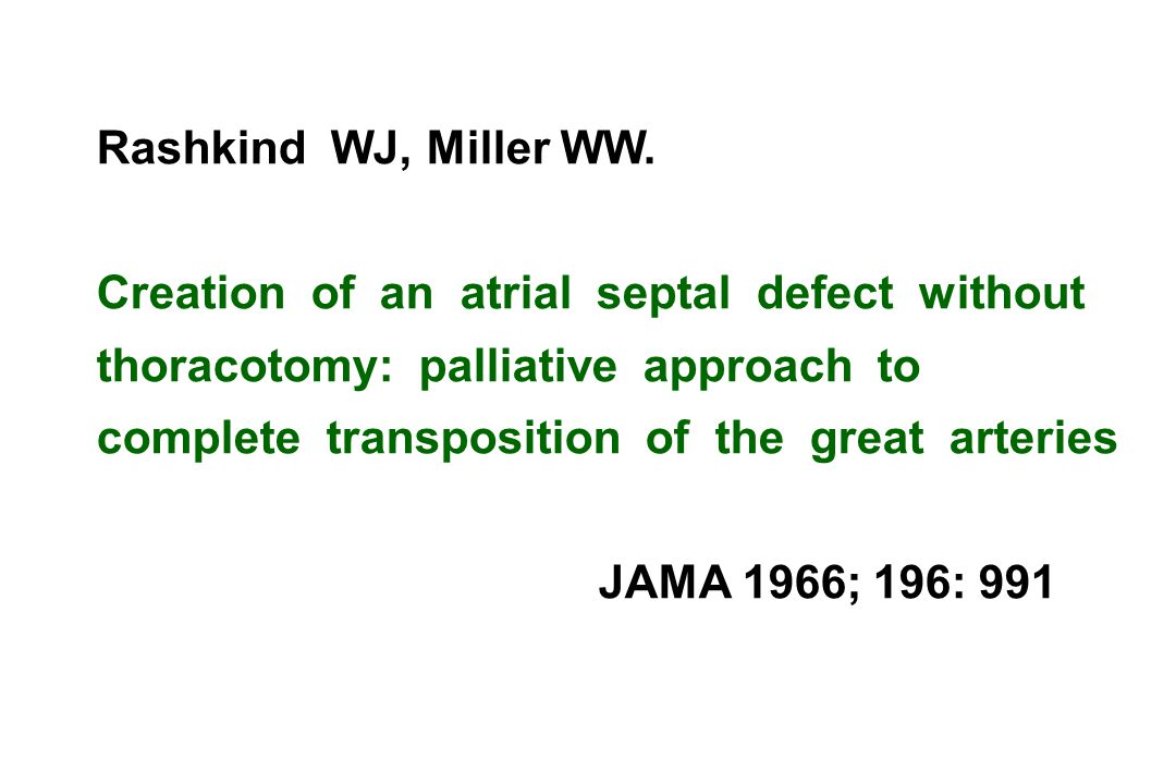 Rashkind WJ, Miller WW.