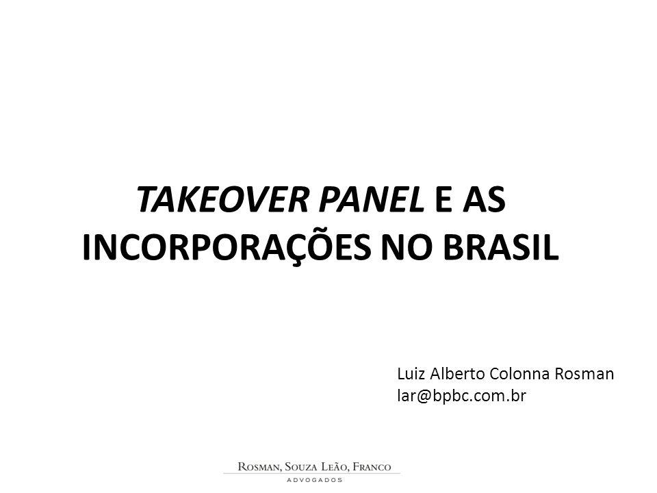 TAKEOVER PANEL E AS INCORPORAÇÕES NO BRASIL