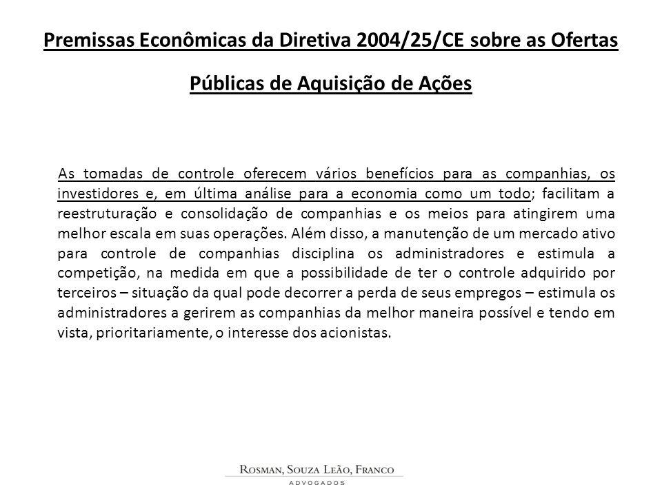 Premissas Econômicas da Diretiva 2004/25/CE sobre as Ofertas Públicas de Aquisição de Ações