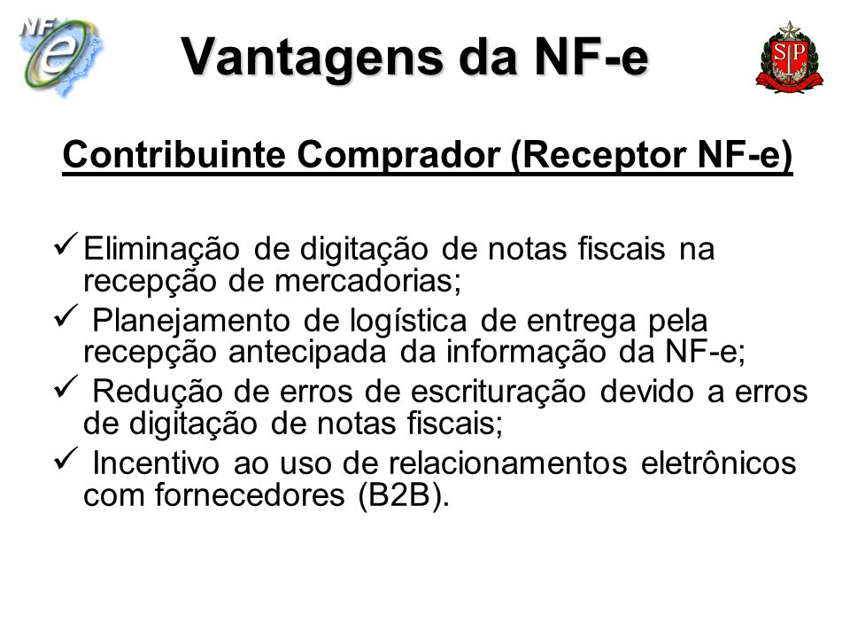 Vantagens da NF-e Contribuinte Comprador (Receptor NF-e)