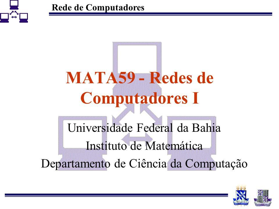 MATA59 - Redes de Computadores I