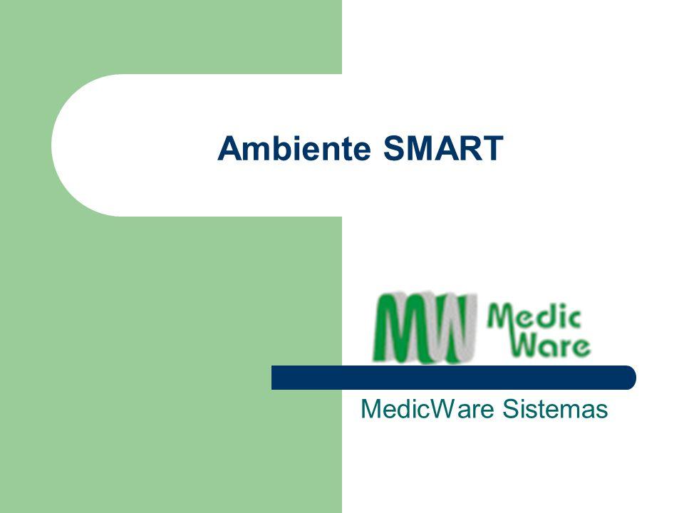 Ambiente SMART MedicWare Sistemas