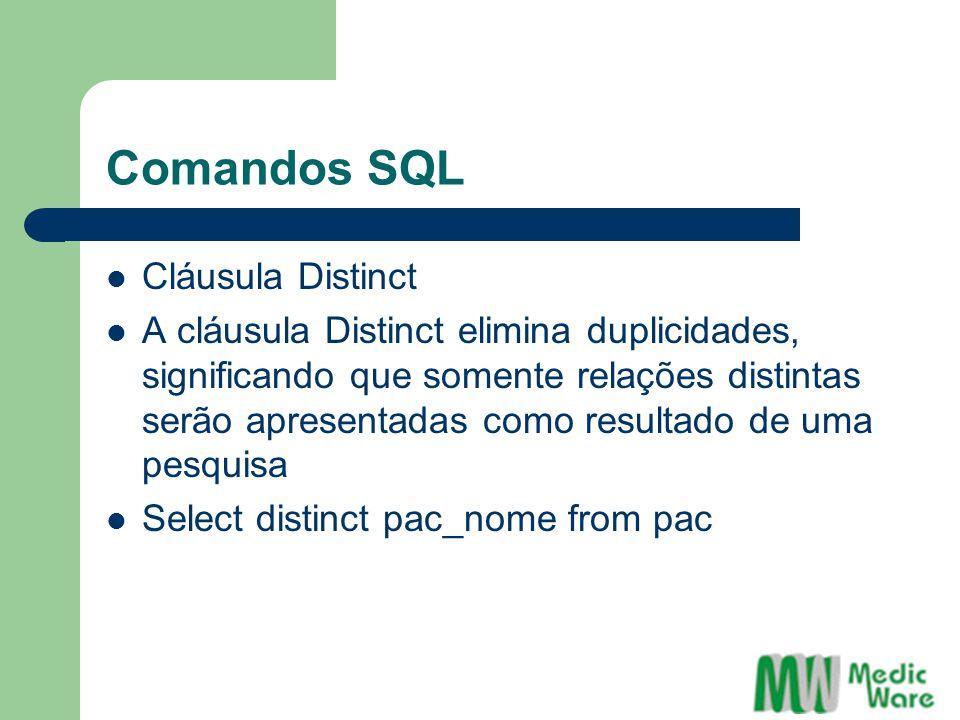 Comandos SQL Cláusula Distinct