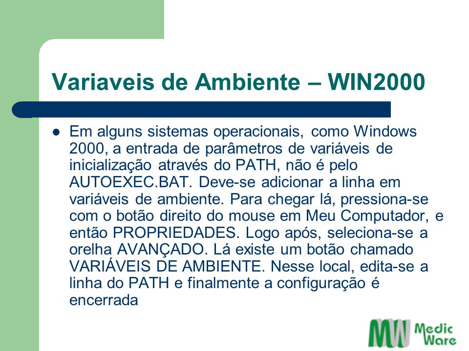 Variaveis de Ambiente – WIN2000