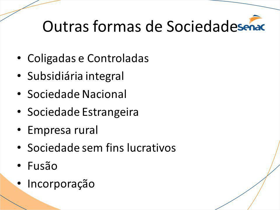 Outras formas de Sociedade