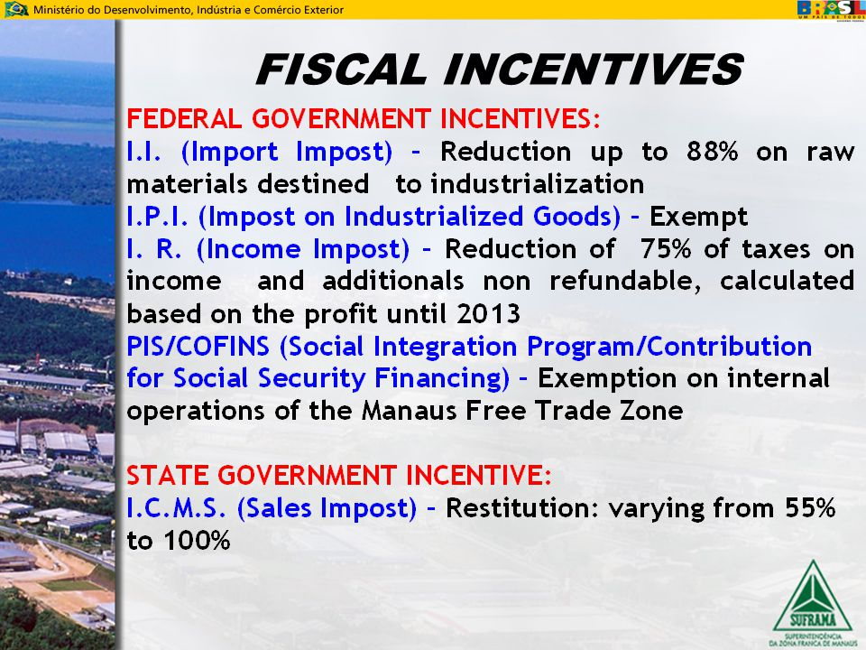 FISCAL INCENTIVES