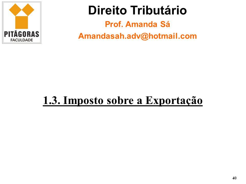 1.3. Imposto sobre a Exportação