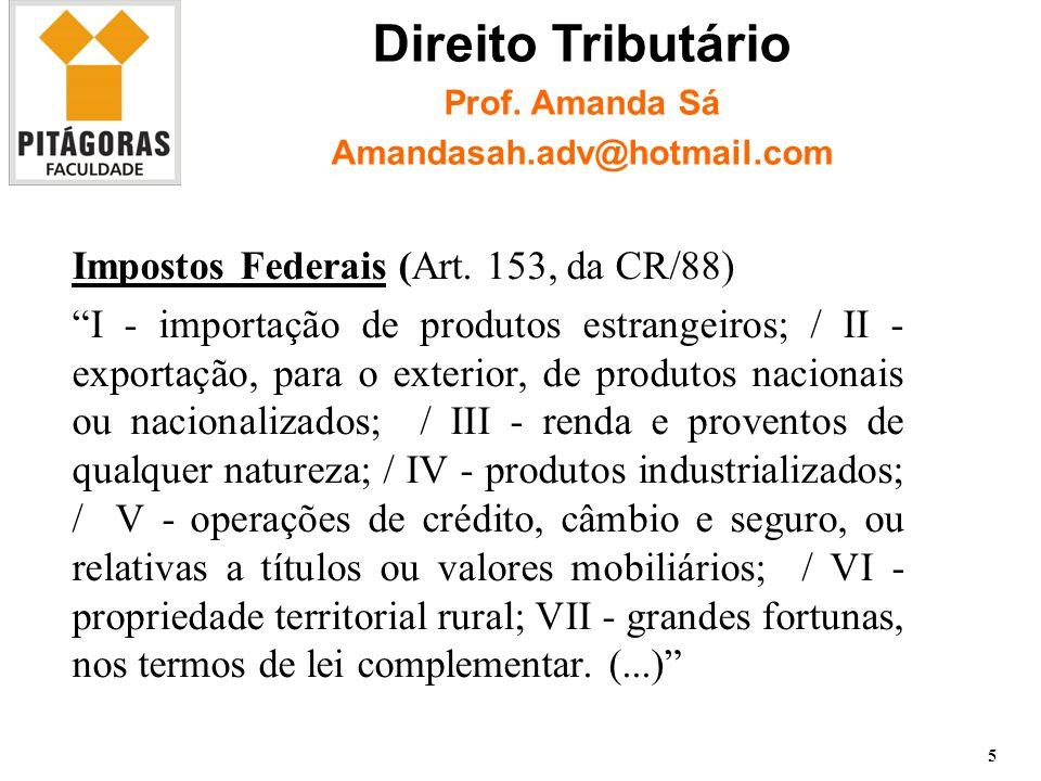 Direito Tributário Impostos Federais (Art. 153, da CR/88)