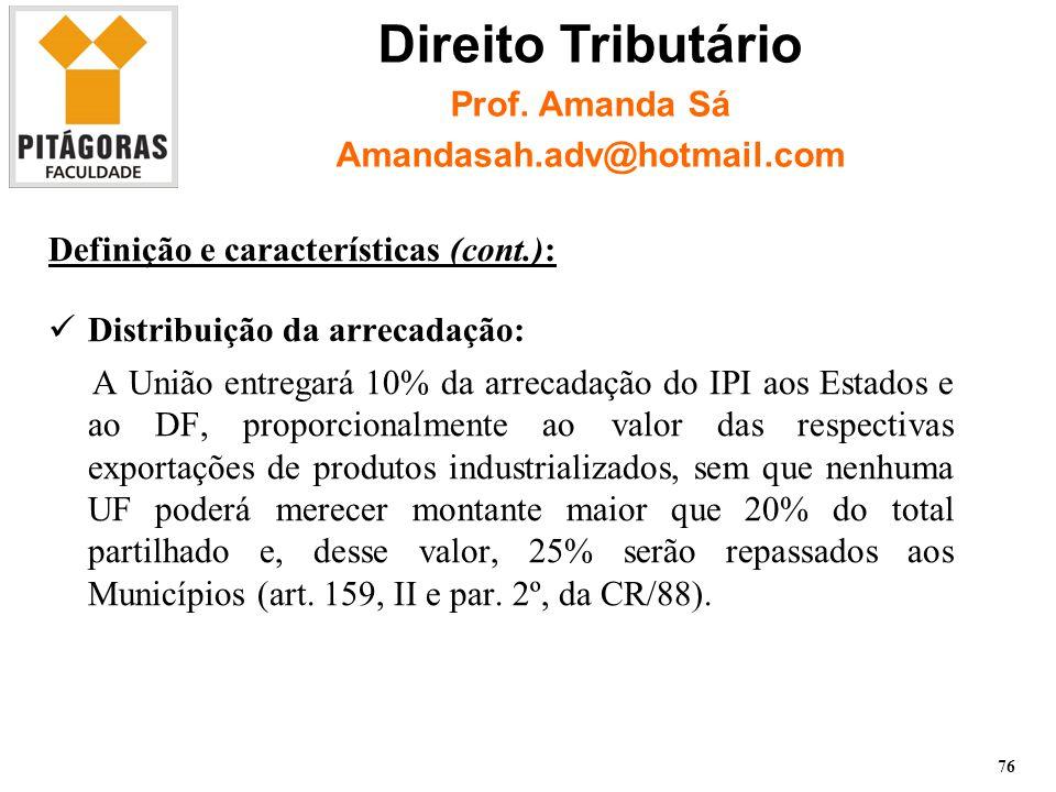 Direito Tributário Prof. Amanda Sá Amandasah.adv@hotmail.com