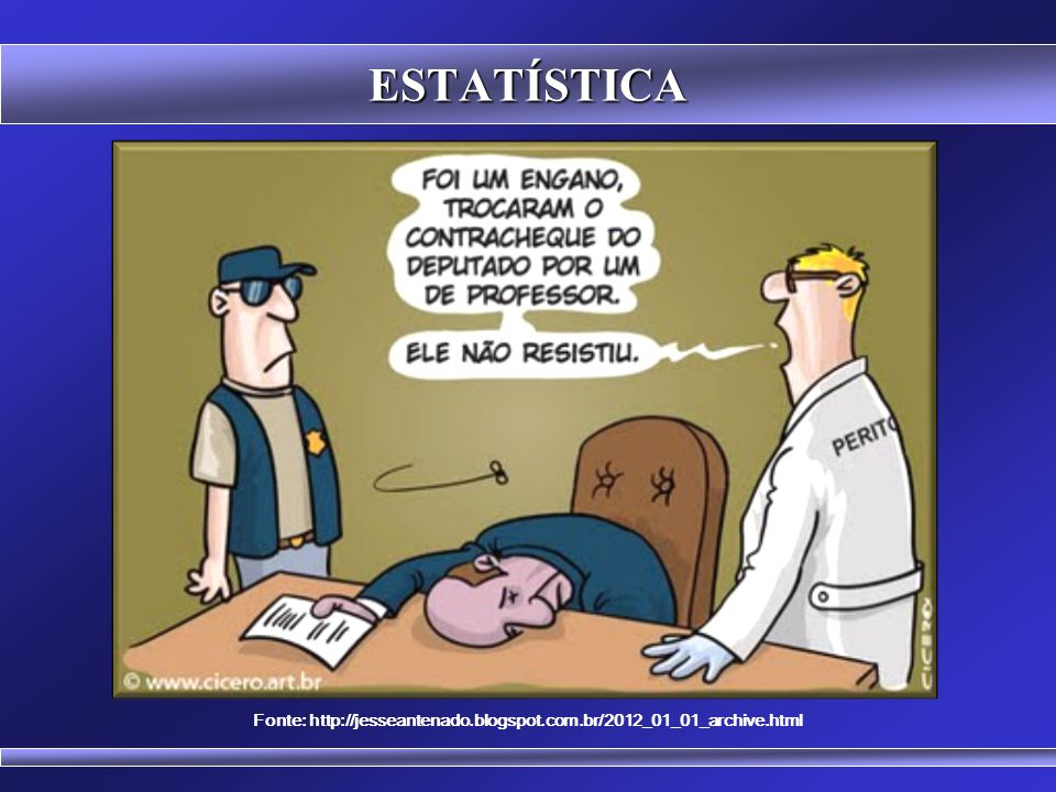 Fonte: http://jesseantenado.blogspot.com.br/2012_01_01_archive.html
