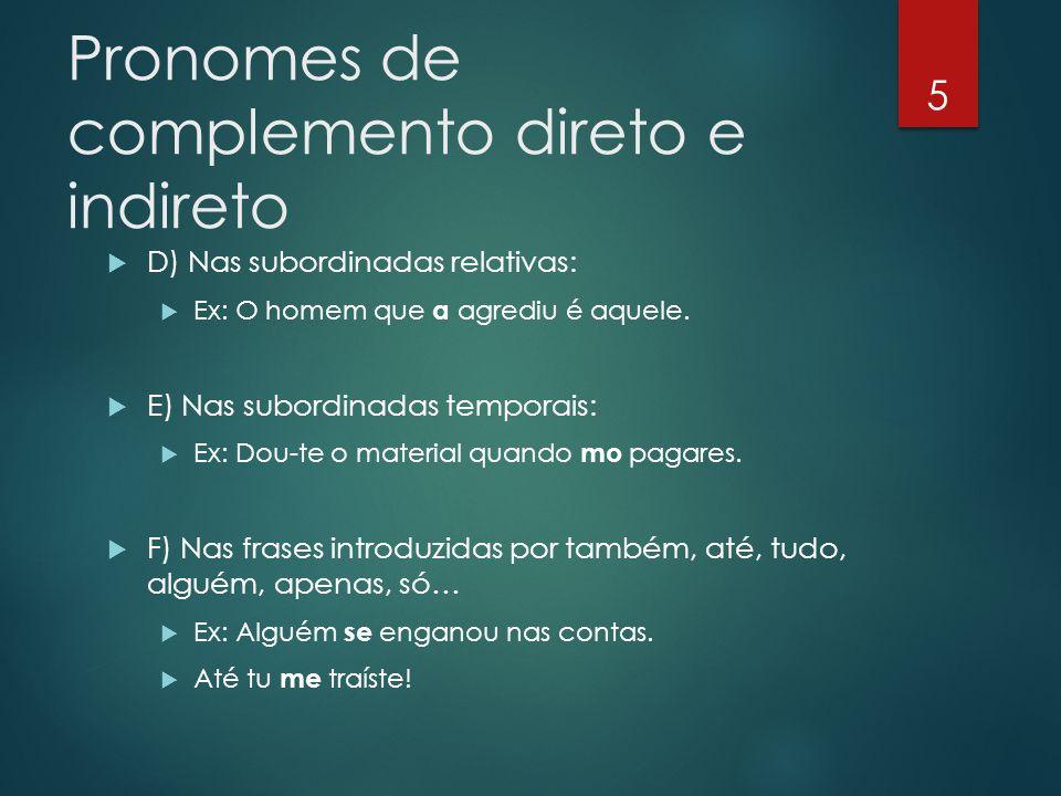 Pronomes de complemento direto e indireto