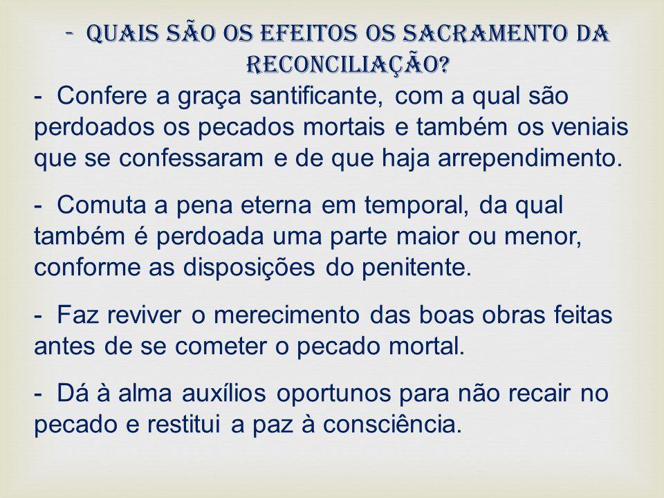 Quais são os efeitos os sacramento da reconciliação