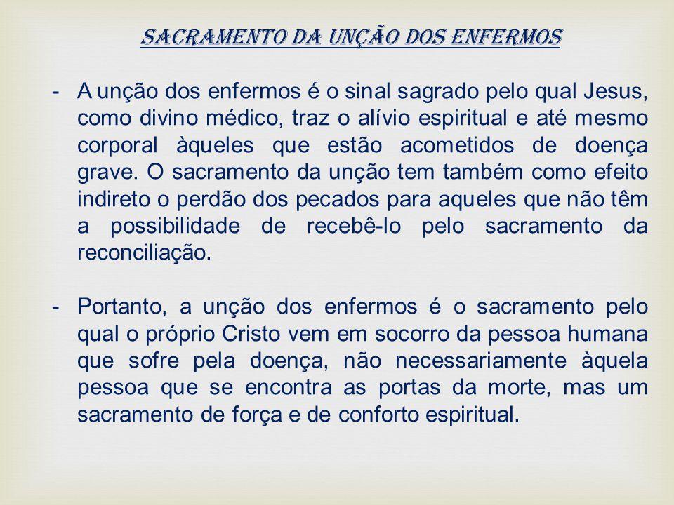 Sacramento da Unção dos Enfermos