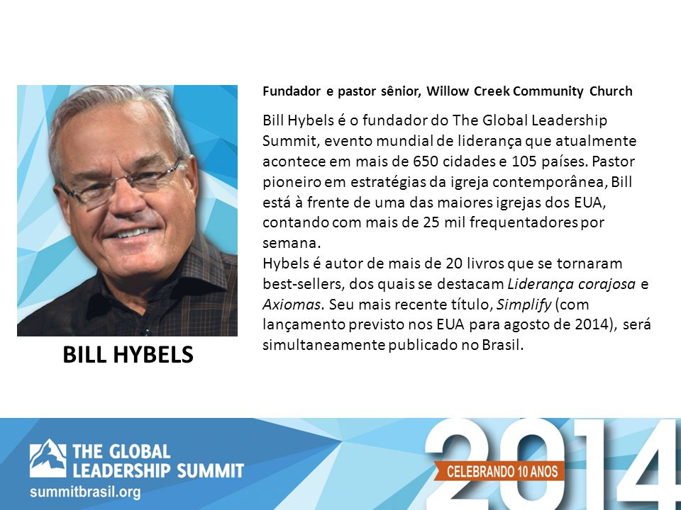 Fundador e pastor sênior, Willow Creek Community Church