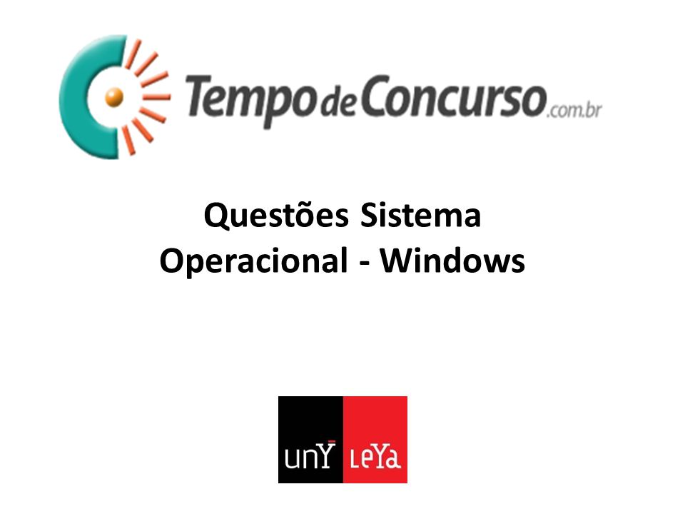 Questões Sistema Operacional - Windows