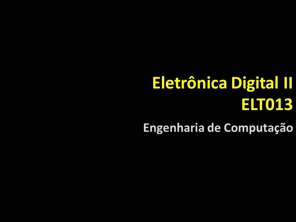 Eletrônica Digital II ELT013
