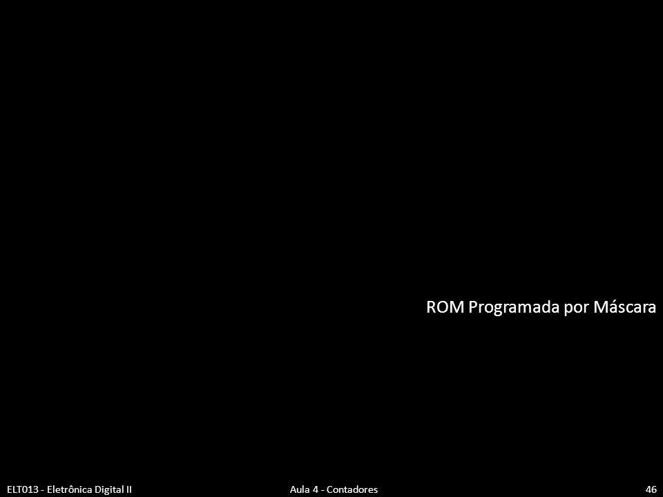 ROM Programada por Máscara