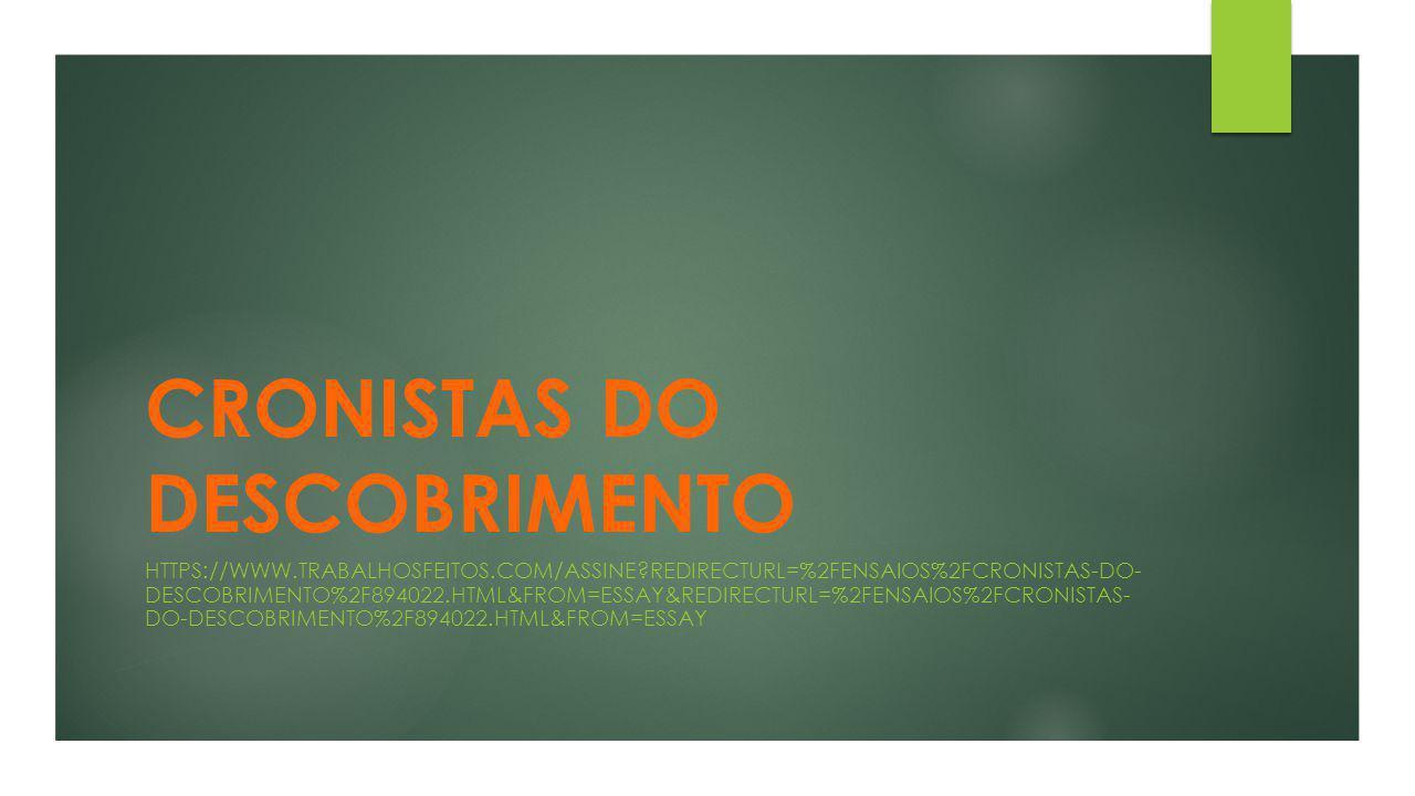 CRONISTAS DO DESCOBRIMENTO
