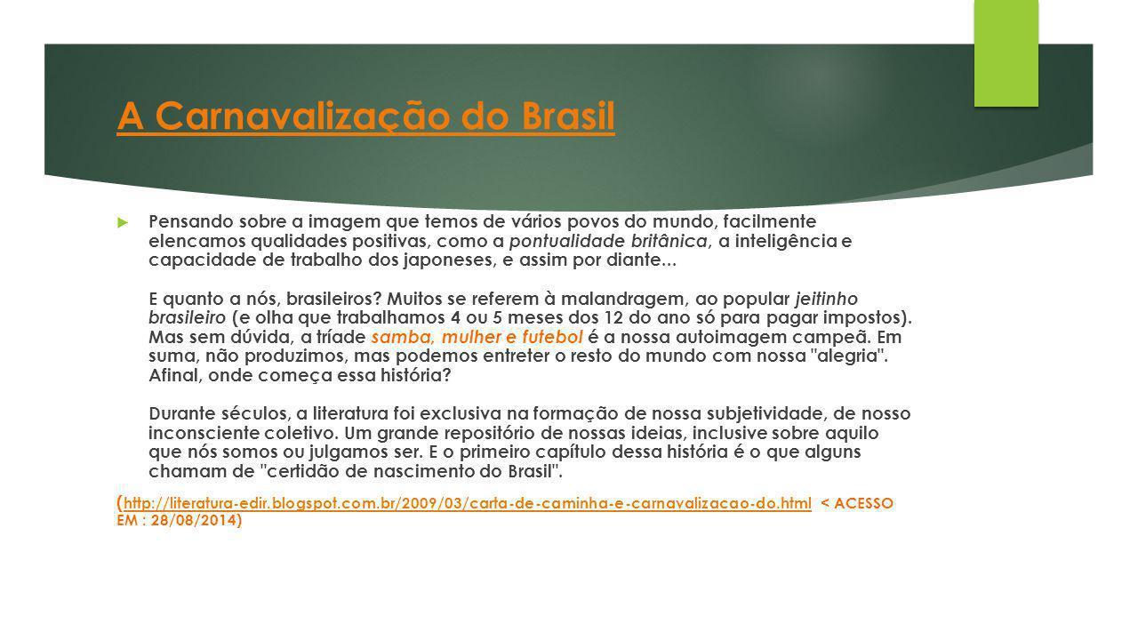 A Carnavalização do Brasil