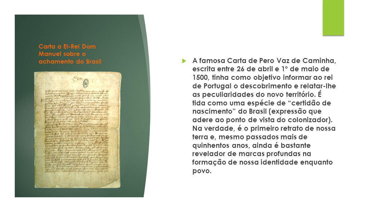 Carta a El-Rei Dom Manuel sobre o achamento do Brasil