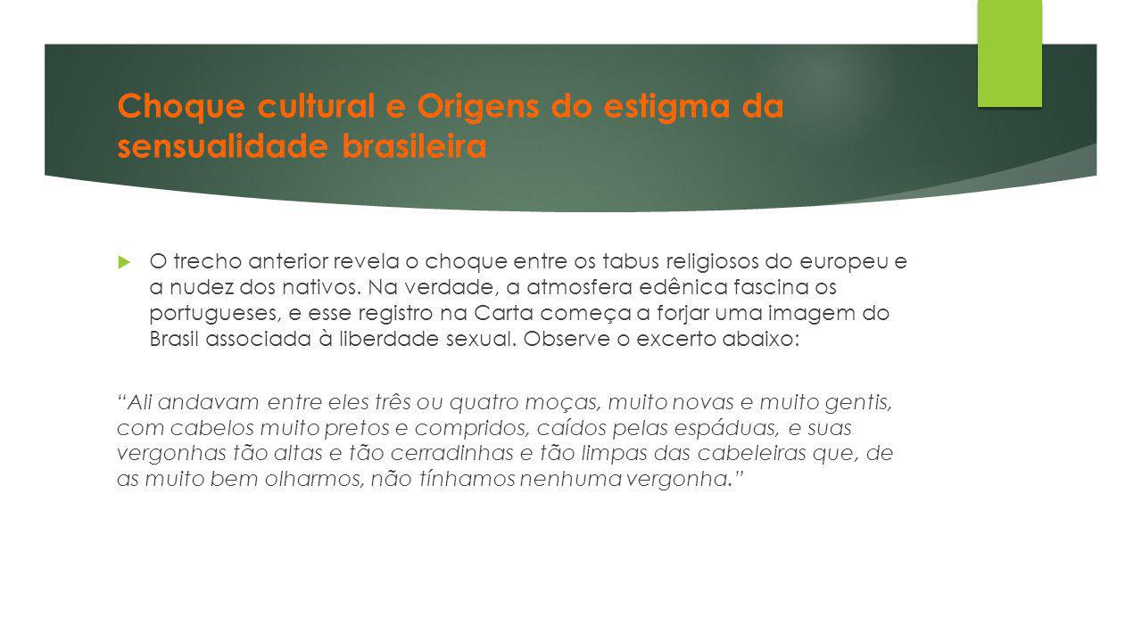 Choque cultural e Origens do estigma da sensualidade brasileira