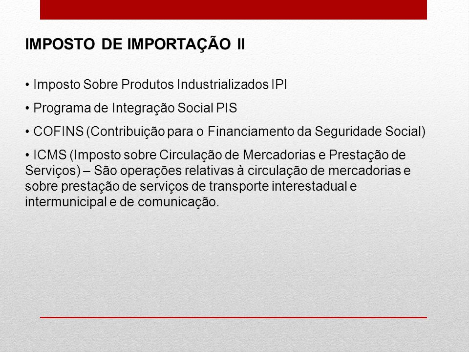 IMPOSTO DE IMPORTAÇÃO II