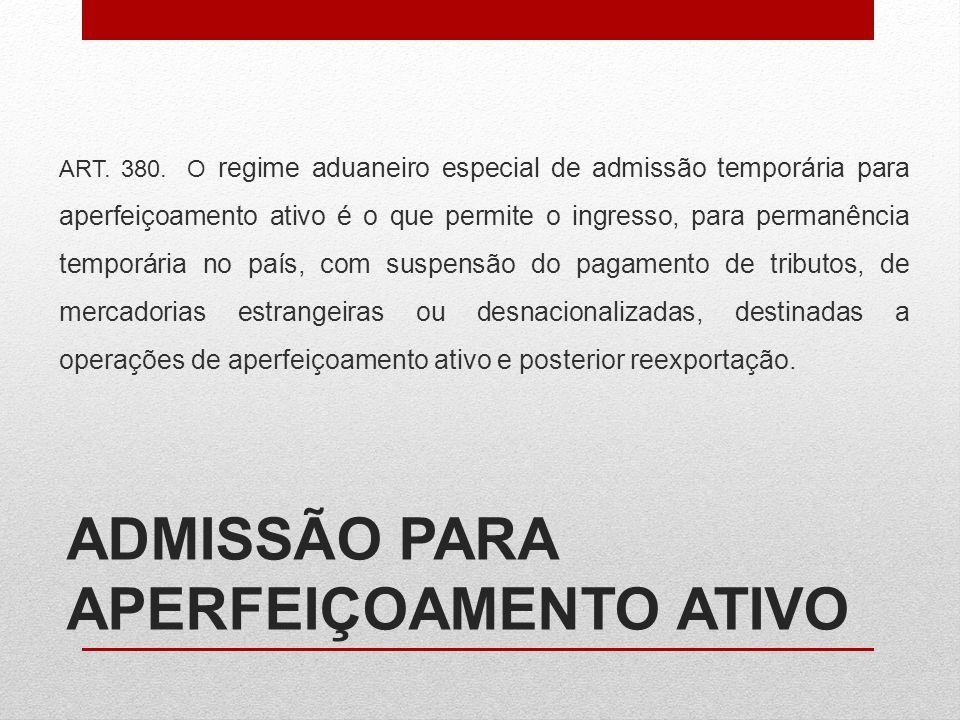 ADMISSÃO PARA APERFEIÇOAMENTO ATIVO