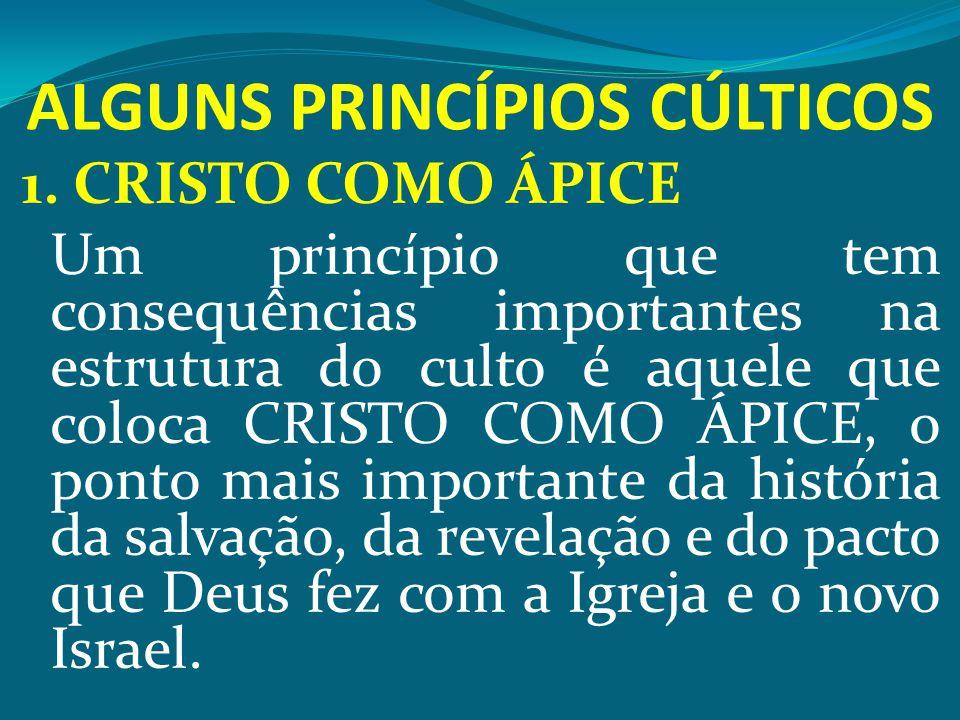 ALGUNS PRINCÍPIOS CÚLTICOS